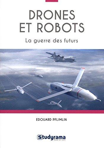 Drones et robots