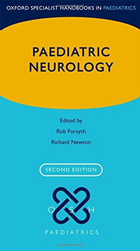 Paediatric Neurology (Oxford Specialist Handbooks in Paediatrics) por Rob Forsyth