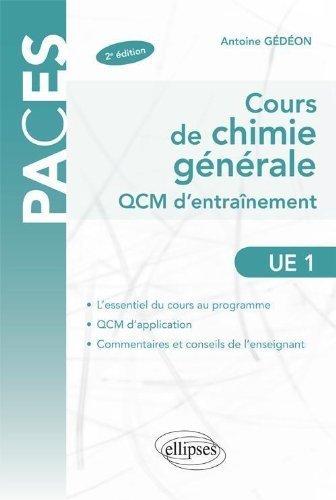Cours de Chimie Générale UE1 QCM d'Entrainement de Antoine Gédéon (6 septembre 2011) Broché