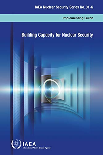 Building Capacity for Nuclear Security: IAEA Nuclear Security Series No. 31-G