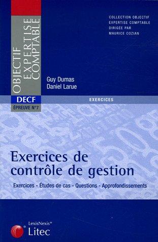 Exercices de contrôle de gestion : DECF Epreuve n° 7 (ancienne édition)
