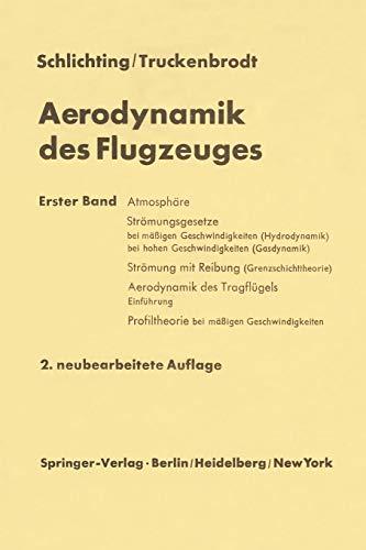 Aerodynamik des Flugzeuges: Erster Band Grundlagen aus der Strömungsmechanik Aerodynamik des Tragflügels (Teil I)