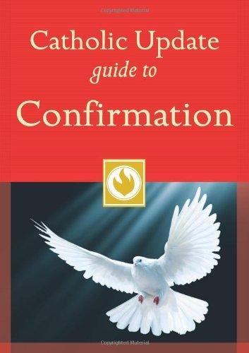 Catholic Update Guide to Confirmation by Mary Carol Kendzia (1-Jan-2012) Paperback