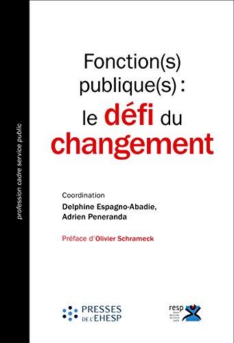 Fonction(s) publique(s) : le défi du changement