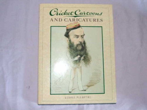 Cricket Cartoons and Caricatures (The MCC cricket library) por George Plumptre