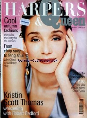 HARPERS AND QUEEN du 01/08/1998 - COOL / AUTUMN FASHIONS - FROM CHOP SUEY TO FENG SHUI - WHY CHINA IS SUDDENLY CHIC - CELEBRITY FREELOADERS - WHY YOU SHOULD MARRY CHRIS EVANS - KRISTIN SCOTT THOMAS