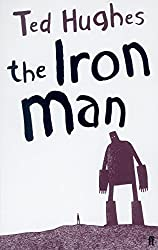 The Iron Man by Hughes, Ted (2005) Paperback