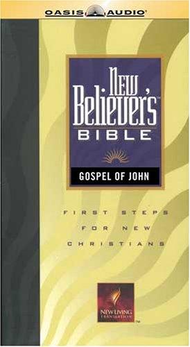New Believer's Bible Gospel of John-NLT (Audio Bible-nlt)