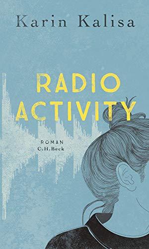 Buchseite und Rezensionen zu 'Radio Activity: Roman' von Karin Kalisa