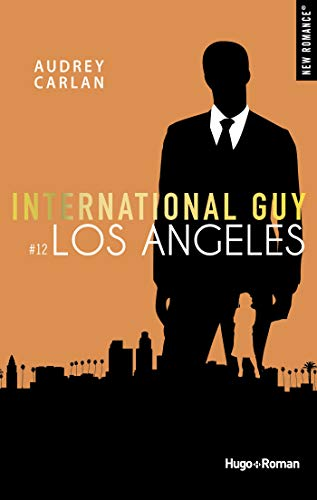 Couverture du livre International guy - tome 12 Los Angeles -Extrait offert-