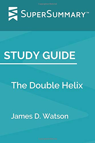Study Guide: The Double Helixl by James D. Watson (SuperSummary) (Watson D James)