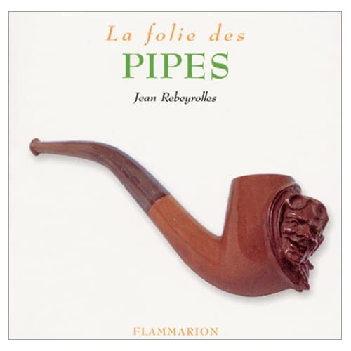 La folie des pipes