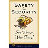 Safety and Security for Women Who Travel (Travelers' Tales Guides)