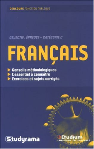Français : Objectif : Epreuve - Catégorie C