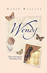 Wendy by Karen Wallace (2004-10-04)