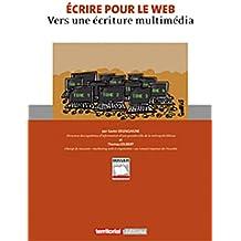 Ecrire pour le web : Vers une écriture multimédia