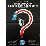 A CAUSE D'UN ASSASSINAT Affiche de film - 40x60 cm. - 1974 - Warren Beatty, Alan J....
