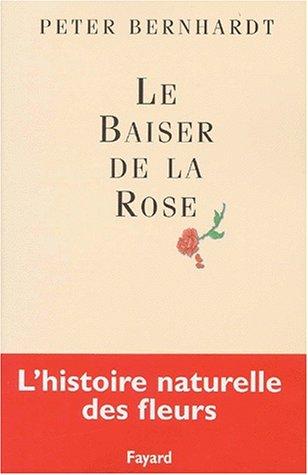 Le baiser de la rose par Peter Bernhardt