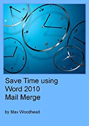 Save Time using Word 2010 Mail Merge