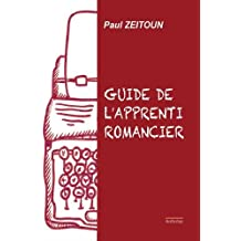 Le guide de l'apprenti romancier