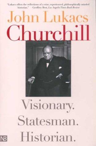 churchill-visionary-statesman-historian