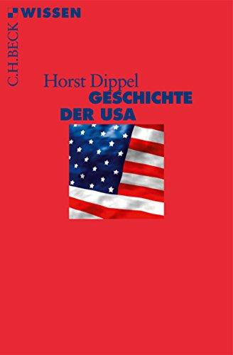 Geschichte der USA (Beck'sche Reihe 2051)