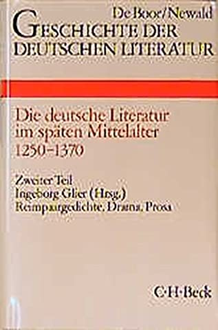 Geschichte der deutschen Literatur von den Anfängen bis zur Gegenwart, Bd.3/2, Die deutsche Literatur im späten Mittelalter