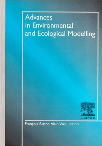 Advances in Environmental and Ecological Modelling par (Broché)