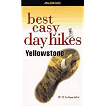 Yellowstone (Falcon Guides Best Easy Day Hikes)