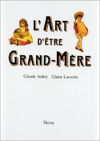 L'Art d'tre grand-mre