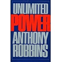 Unlimited Power by Robbins, Anthony (1986) Hardcover
