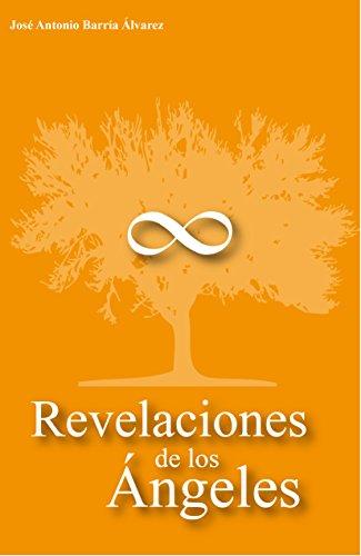 Descargar Libro Revelaciones de los Ángeles de Jose António Barría Álvarez