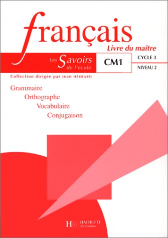 Français, CM1. Livre du maître