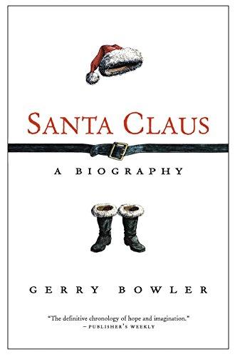 Santa Claus: A Biography