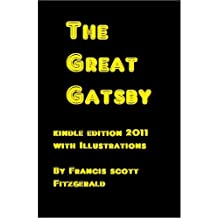 THE GREAT GATSBY [Complete Book with New Illustrations] (2011 Kindle Edition) (English Edition)