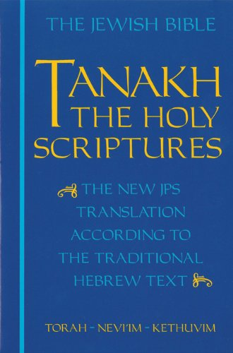 Tanakh: The Jewish Bible