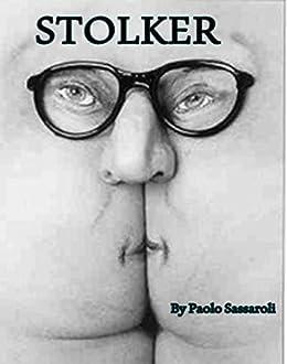 Stolker (Italian Edition) by [Paolo Sassaroli]