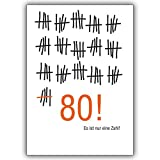 1 Geburtstagskarte: Geburtstagskarte zum 80. Geburtstag im Strich-Listen Look: Es ist nur eine Zahl!