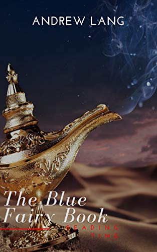 The Blue Fairy Book (Aladdin and the Wonderful Lamp, Beauty and ...