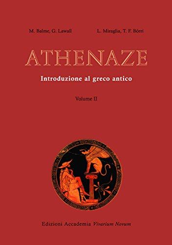 Athenaze. Introduzione al greco antico. Con espansione online. Per il Liceo classico: 2