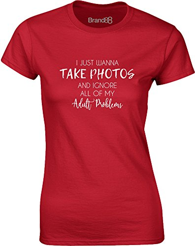 Brand88 - I Just Wanna Take Photos And..., Gedruckt Frauen T-Shirt Rote/Weiß
