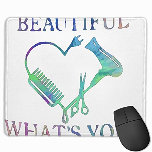 I Make People Beautiful Gift for Hairdresser Non-Slip Rubber Mouse Mat Mouse Pad for Desktops, Computer, PC and Laptops 9.8 X 11.8 Inch (25x30cm)