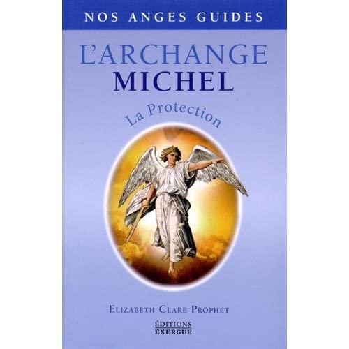 L'Archange Michel : La protection