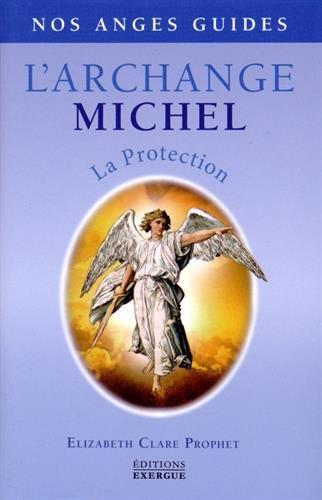 L'Archange Michel : La protection