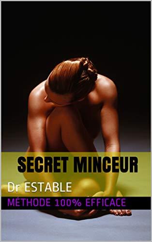 Secret minceur: Dr ESTABLE