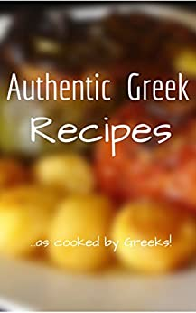 Authentic Greek Recipes (English Edition) par [Avlonitou, Maria]
