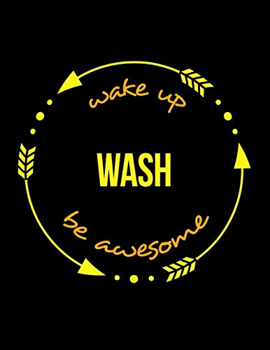 Wake Up Wash Be Awesome | Cool Notebook for a Dish Washer, Legal Ruled Journal (Tray Letter Legal)