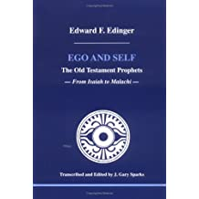 Ego and Self: The Old Testament Prophets (Studies in Jungian Psychology by Jungian Analysts)