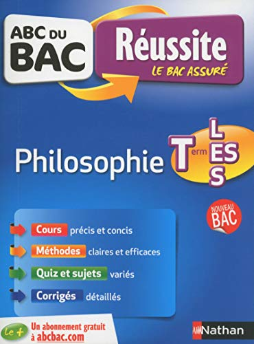 ABC du BAC Réussite Philosophie Term L-ES-S