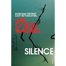 Silence by Jan Costin Wagner (2011-06-02)